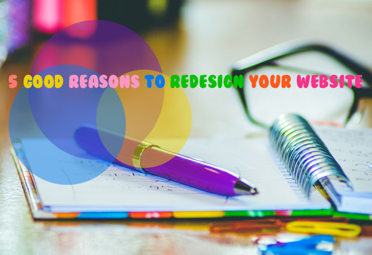5 Good Reasons to Redesign Your Website