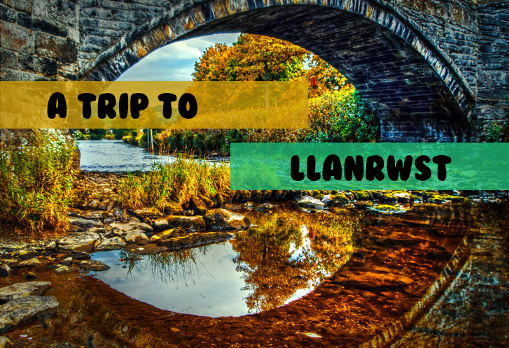 A trip to Llanrwst and a little about me